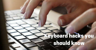 Keyboard hacks that you should know.